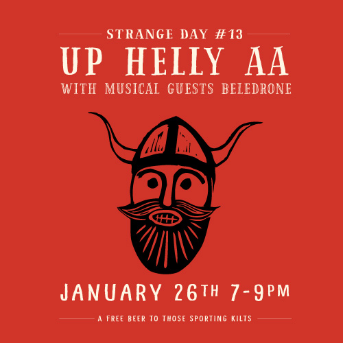 STRANGE DAY #13 : Up Helly AA