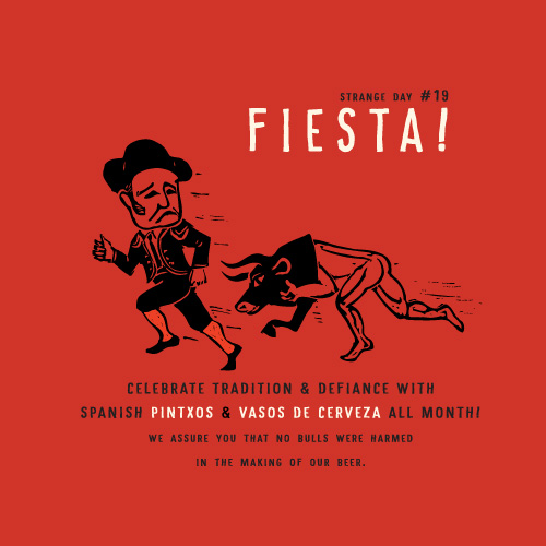 STRANGE DAY # 19 : Fiesta!
