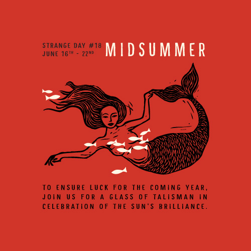 STRANGE DAY # 18 : Midsummer
