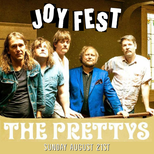 JOYFEST: The Prettys