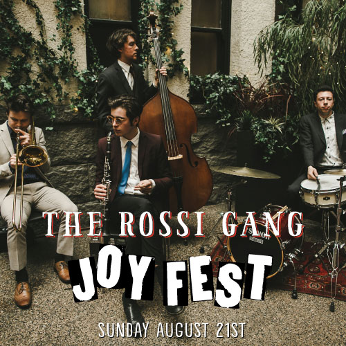 JOYFEST: The Rossi Gang