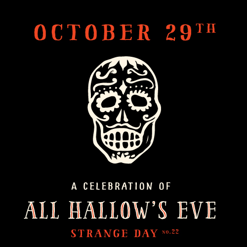 STRANGE DAY #22: All Hallows' Eve