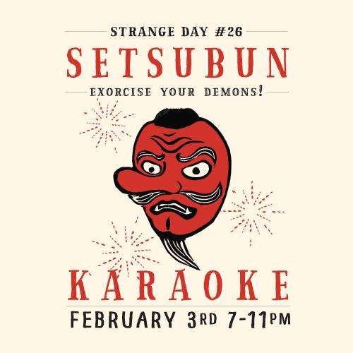 STRANGE DAY # 26 : Setsubun