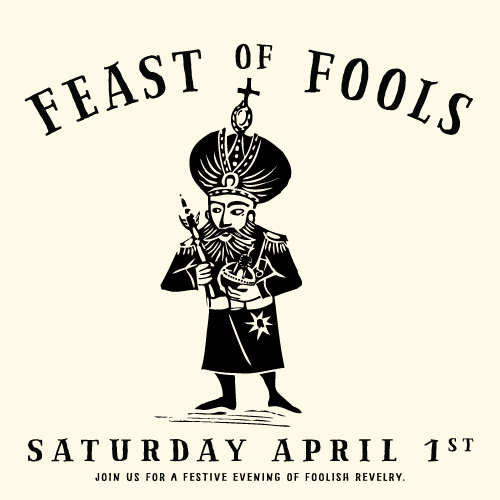 FEAST of FOOLS: April 1st