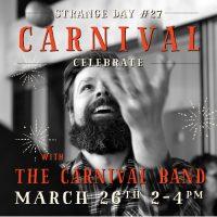 Happenings-Strange-Day-Carnival2017
