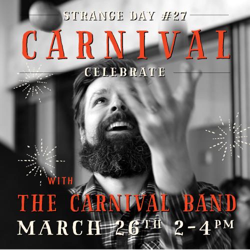 STRANGE DAY #26 : Carnival