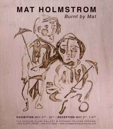 MAT HOLMSTROM : Burnt by Mat
