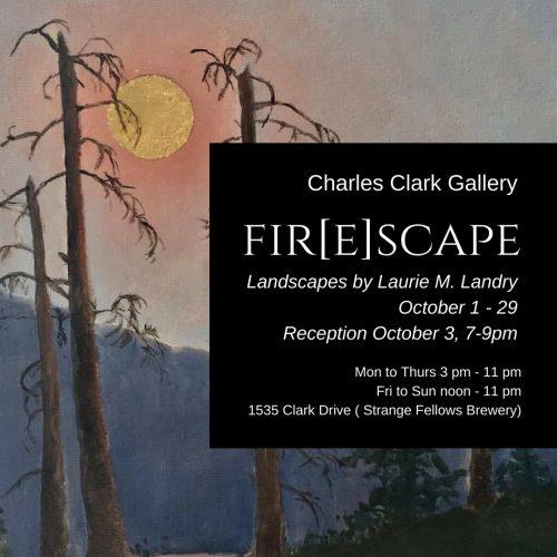 FIR[E]SCAPE – Landscape Paintings by Laurie M. Landry