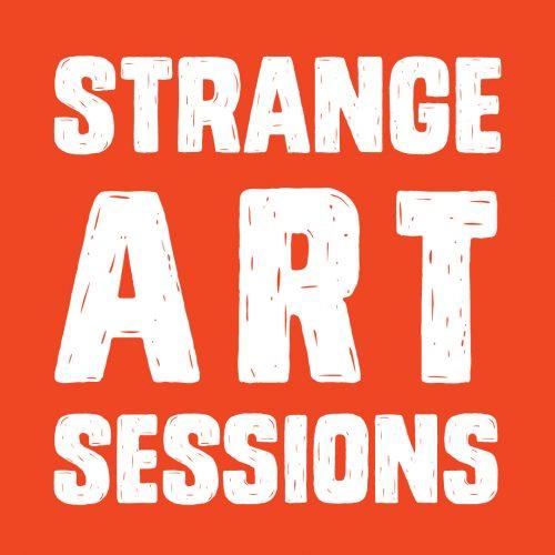 Strange Art Sessions
