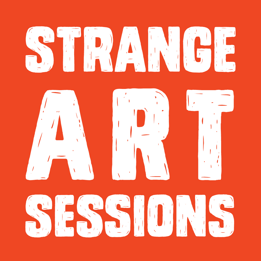 STRANGE ART SESSION #10