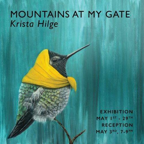 KRISTA HILGE | Mountains at My Gate