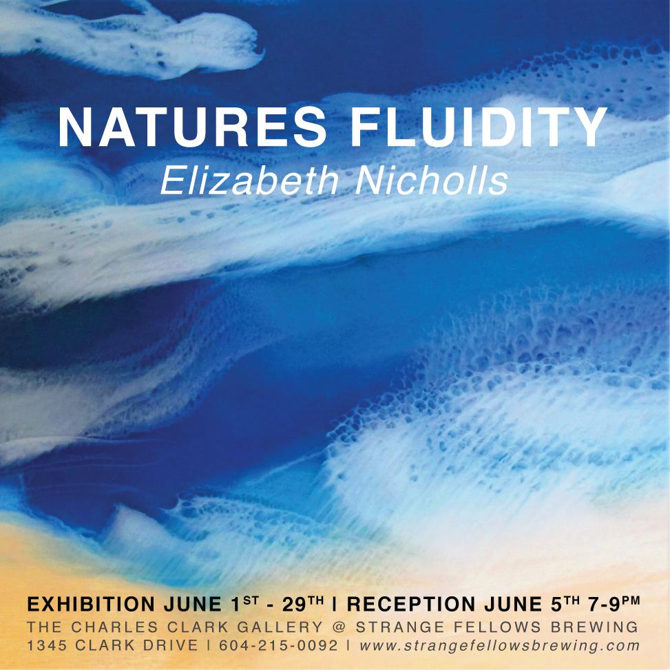 ELIZABETH NICHOLLS | Nature's Fluidity