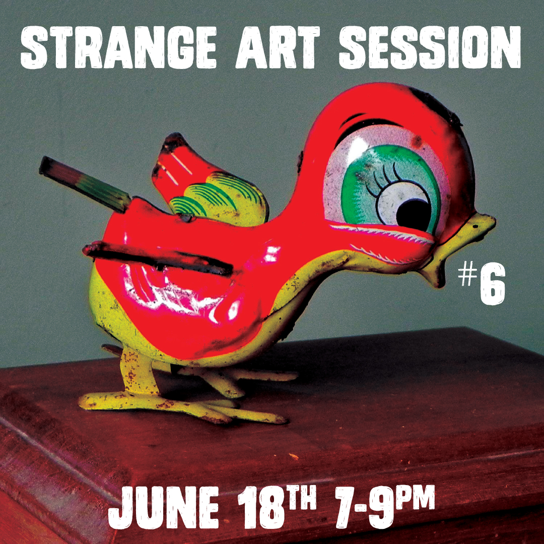Strange Art Session #6: Drawing Session