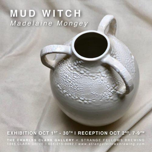 MUD WITCH – Madelaine Mongey