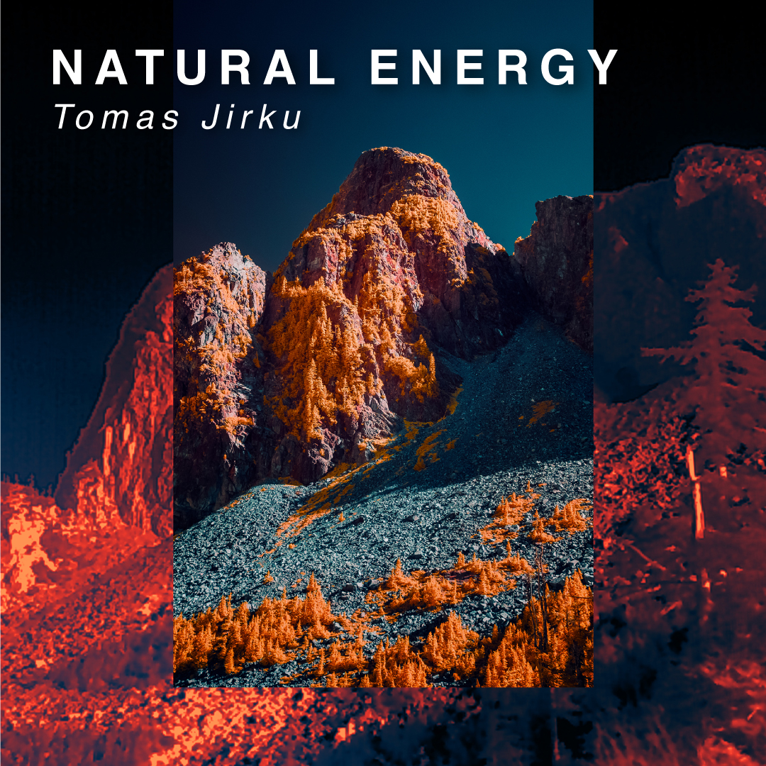 NATURAL ENERGY – Tomas Jirku
