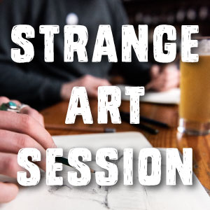 STRANGE ART SESSION