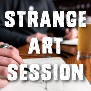STRANGE ART SESSION