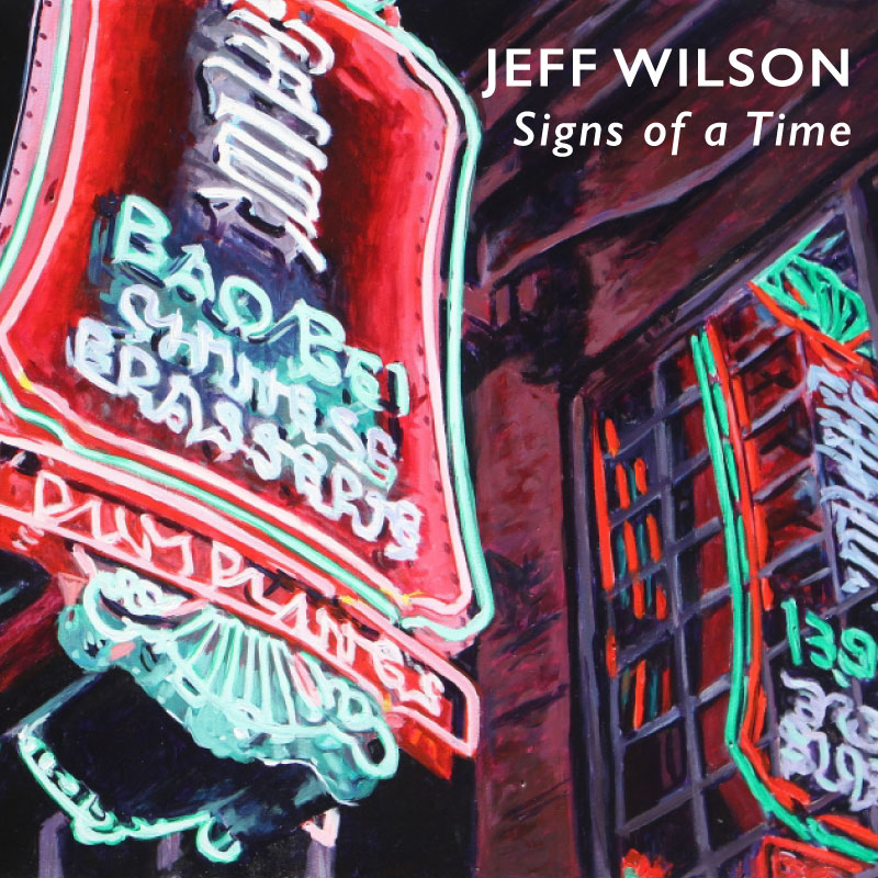 Signs of a Time – Paintings by Jeff Wilson