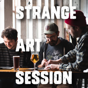 STRANGE ART SESSION #17